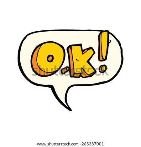 cartoon OK symbol with speech bubble - stock vector