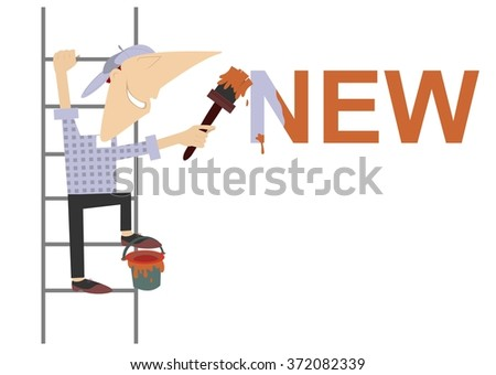 Cartoon painter refreshes inscription. Cartoon worker climbs on the ladder and paints the word new  - stock vector