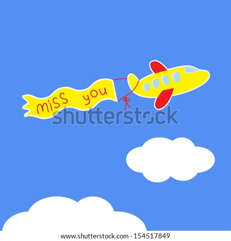 Cartoon plane. Ribbon with words Miss you. Card. Vector illustration. - stock vector
