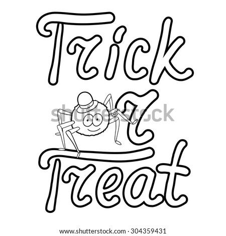Cartoon spider and words trick or treat isolated on white background. Can be used for halloween greeting cards. Vector illustration. EPS 10.  - stock vector