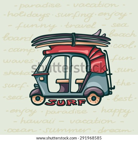 Cartoon tuk tuk with surfboards on yellow background. Card about surfing holiday. - stock vector