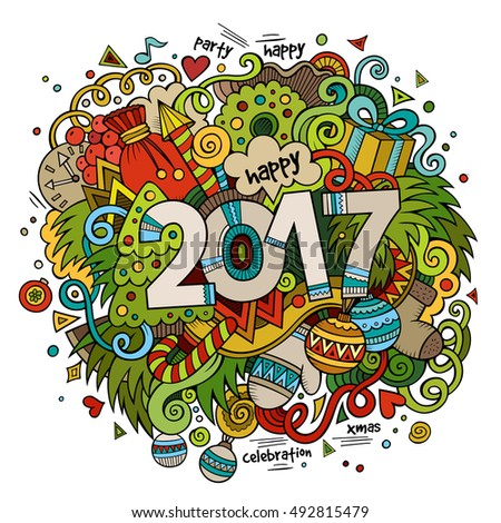 Cartoon vector cute doodles hand drawn 2017 year illustration. Bright colors picture with new year theme items.