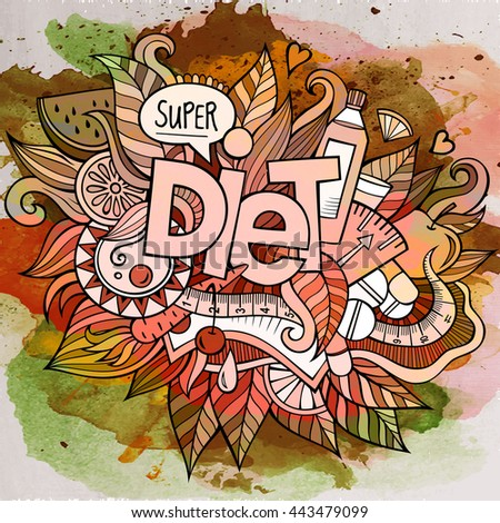 Cartoon vector hand drawn Doodle Diet illustration. Watercolor detailed design background with objects and symbols