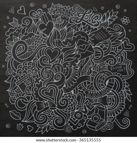 Cartoon vector hand-drawn Love Doodles. Chalkboard design background with objects and symbols. - stock vector