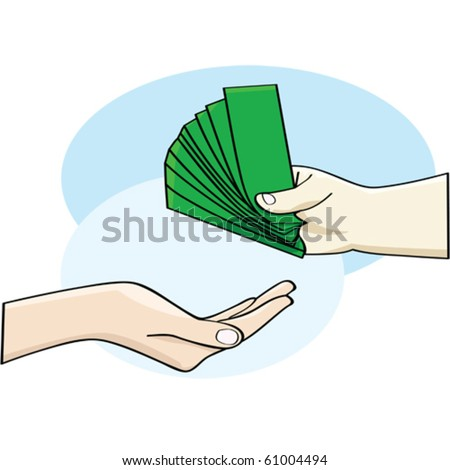Cartoon vector illustration showing a hand giving money and an open hand accepting it - stock vector