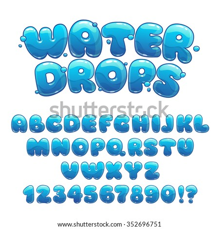 Cartoon water drops font, funny blue alphabet, vector water letters and numbers - stock vector