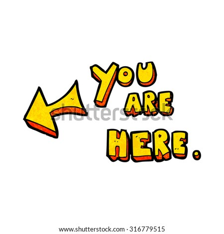 cartoon you are here sign - stock vector