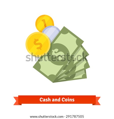 Cash, green dollars, gold and silver coins. Flat style vector icon isolated on white background. - stock vector