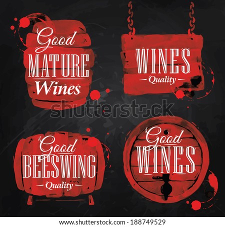 Cask drawn pour wine with the inscription good mature wines with splashes and prints of wine, cask of wineon the blackboard. - stock vector