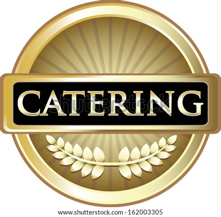 Catering Gold Label - stock vector