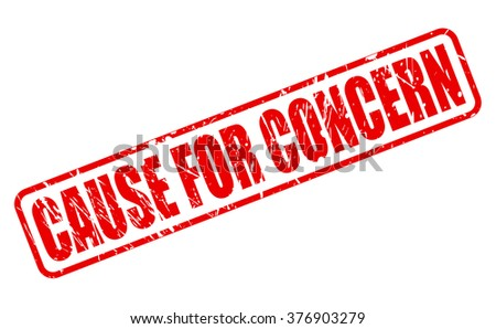 CAUSE FOR CONCERN red stamp text on white - stock vector