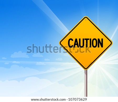 Caution on blue sky background - Yellow sign with CAUTION information and sunny blue sky in background - stock vector