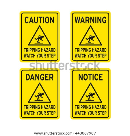Caution warning danger notice tripping hazard watch your step sign vector set