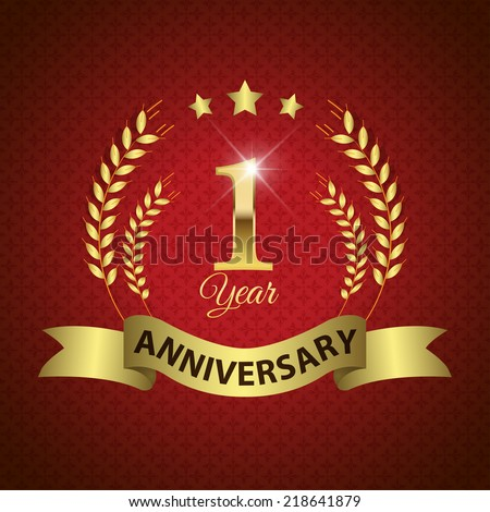 Celebrating 1 Years Anniversary - Golden Laurel Wreath Seal with Golden Ribbon - Layered EPS 10 Vector - stock vector