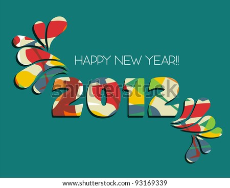 Celebration of New Year 2012 with color splash in green background. Vector file available.