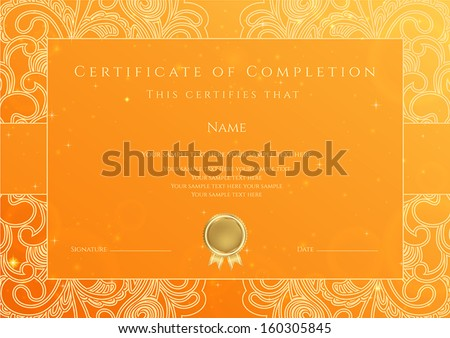 Certificate, Diploma of completion (design template, background) with gold floral, swirl pattern, scroll border, frame. Orange Certificate of Achievement, coupon, award, winner