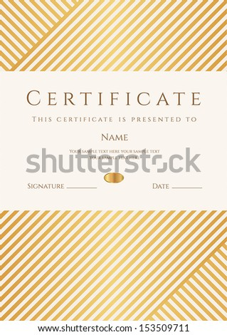 Certificate, Diploma of completion (template, background) with gold stripy (lines) pattern, frame. Certificate of Achievement, awards, winner, degree certificate, business Education (Courses), lessons - stock vector