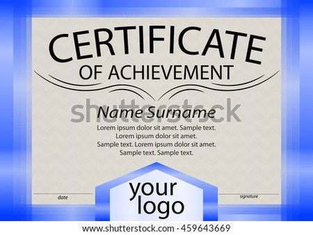 Certificate of achievement or diploma. Blue frame. Reward. Winning the competition. Award winner. Vector illustration. The text on separate layer.  - stock vector