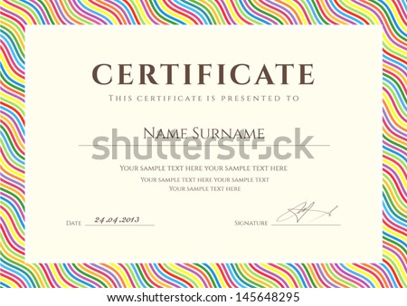 Certificate of completion (template or sample background) with colorful (bright, rainbow) wave lines pattern (border). Design for diploma, invitation, gift voucher, ticket, awards. Vector - stock vector