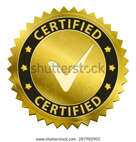 Certified gold label with tick icon isolated on white background. Vector illustration