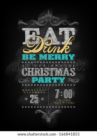 Chalk drawn Christmas invitation for Eat Drink and be Merry party.  - stock vector