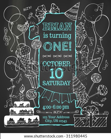 Chalk first Birthday invitation on blackboard. Hand-drawn chalk party blowouts and hats, sweets, garlands and balloons, music notes and firework, birthday pie on blackboard background. - stock vector