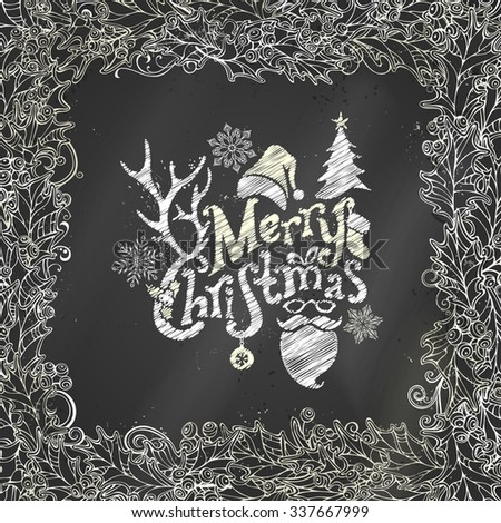Chalk Merry Christmas background. Vector chalk holly berries frame on blackboard background. There is place for your text in the center. - stock vector