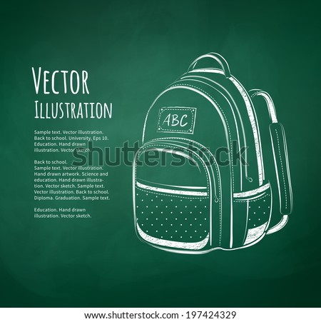 Chalkboard drawing of school bag on green background. Vector illustration.