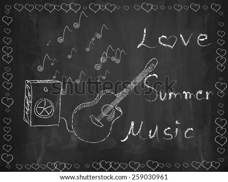 Chalkboard guitar and speaker, music, summer, love, heart - stock vector