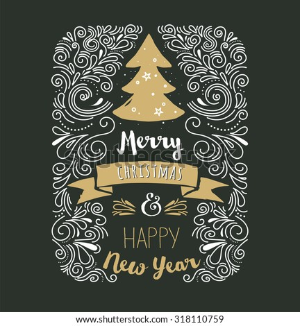 Chalkboard, Vintage style, Christmas Tree with typography and lettering - stock vector