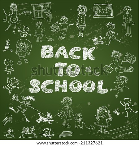 Chalkboard with green surface. Set of Kid's drawing - childish style picture and handwritten words BACK TO SCHOOL. - stock vector