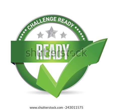 challenge ready seal illustration design over a white background - stock vector