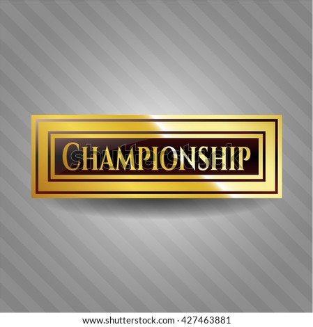 Championship gold shiny badge - stock vector