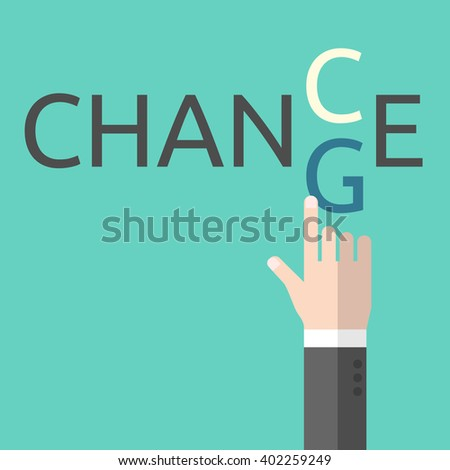 Change and chance. Hand changing letters C and G. Opportunity, evolution, solution, decision, courage, business success and positive thinking EPS 8 vector illustration, no transparency - stock vector