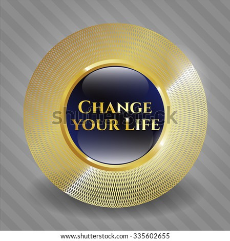 Change your Life gold badge