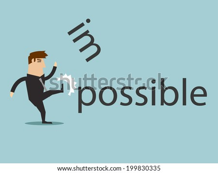 Changing the word impossible to possible by kick, vector graphic - stock vector