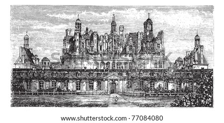 Chateau de Chambord, Loire Valley, France vintage engraving. Old engraved illustration of the Royal Chateau de Chambord, 1800s. Trousset encyclopedia.