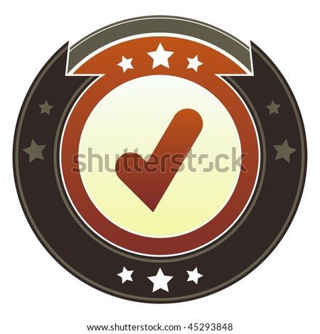 Check mark, approve, or add icon on round red and brown imperial vector button with star accents - stock vector
