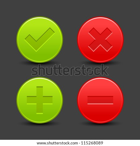 Check mark, delete, plus and minus signs on satin validation icons. Red and green web buttons with drop black shadow on gray background. Vector illustration clip-art design elements saved in 8 eps - stock vector
