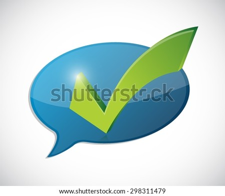 check mark message of approval illustration design over white