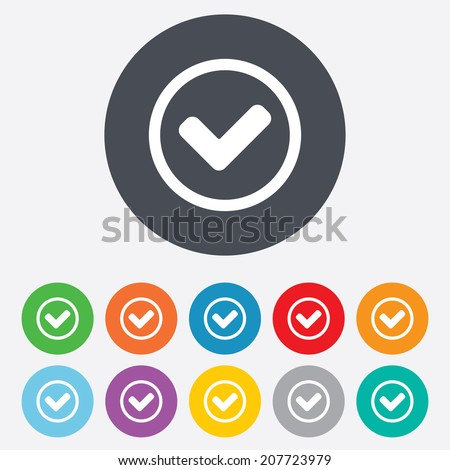Check mark sign icon. Yes circle symbol. Confirm approved. Round colourful 11 buttons. Vector - stock vector
