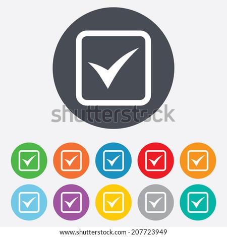 Check mark sign icon. Yes square symbol. Confirm approved. Round colourful 11 buttons. Vector - stock vector