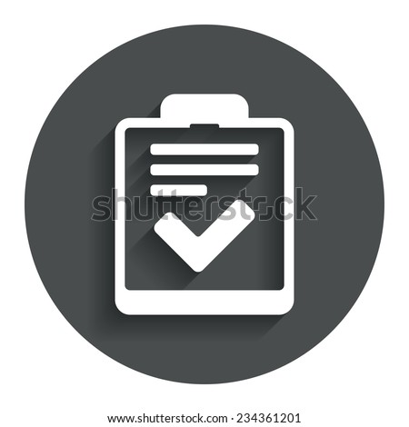 Checklist sign icon. Control list symbol. Survey poll or questionnaire feedback form. Gray flat button with shadow. Modern UI website navigation. Vector - stock vector