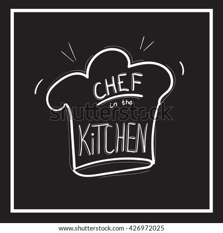 Chef hat on chalkboard Funny kitchen art Wall