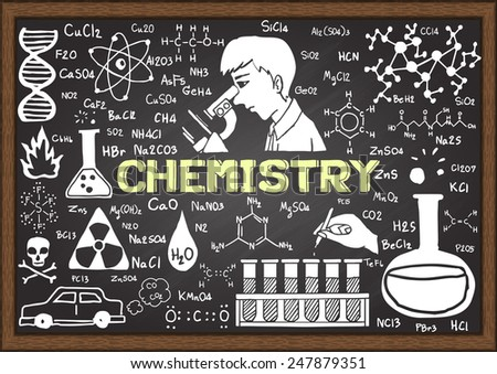 Chemistry hand drawn on chalkboard. - stock vector