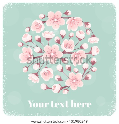 Cherry blossom circle, spring flowers. Retro vector illustration. Place for your text. Design for invitation, banner, card, poster, flyer