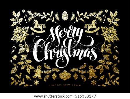 "Chic and Luxury Christmas Postcard with Gold Foil Christmas Elements and Handwritten Calligraphic ""Christmas"" Inscription on Black Background."