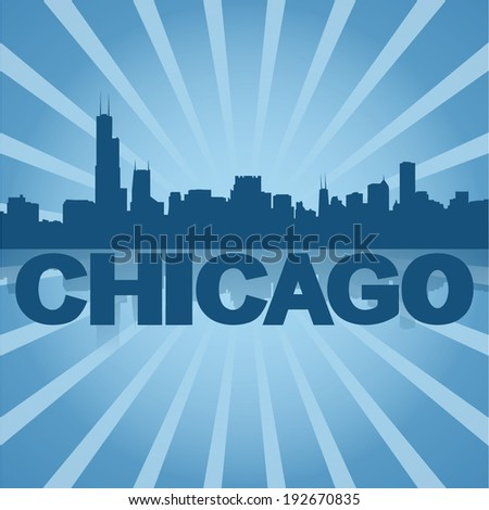 Chicago skyline reflected with blue sunburst vector illustration - stock vector