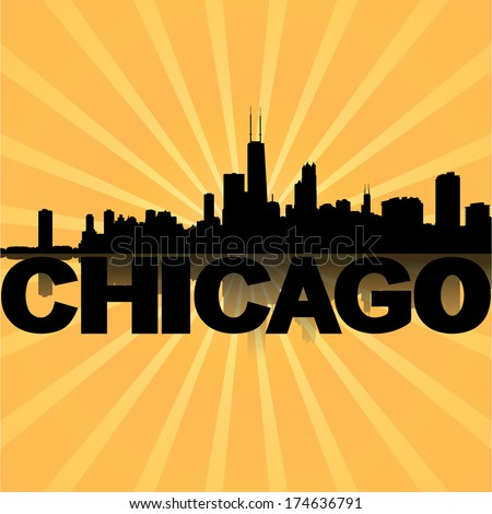 Chicago skyline reflected with sunburst vector illustration - stock vector