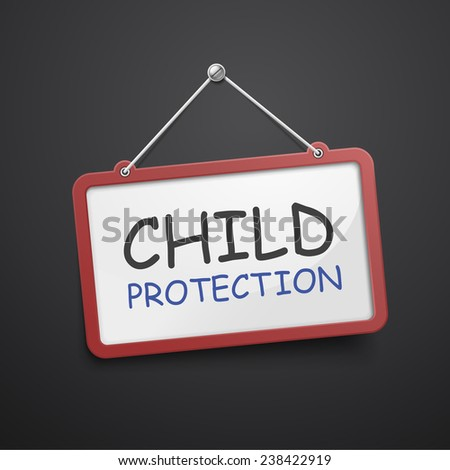 child protection hanging sign isolated on black wall  - stock vector